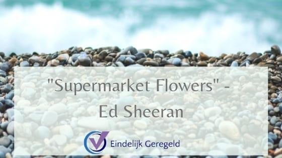 Ed Sheeran_Eindelijk Geregeld