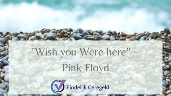 Whis you were here_Eindelijk Geregeld